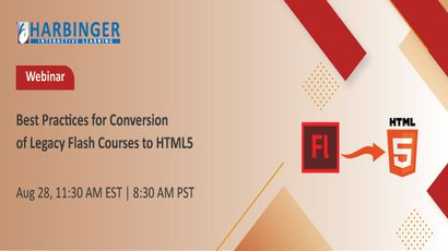 Webinar – Best Practices for Conversion of Legacy Flash Courses to HTML5