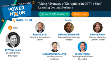 Power Hour – Taking Advantage of Disruptions in Off-The-Shelf Learning Content Business