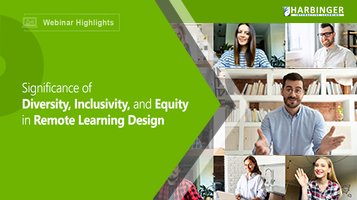 Significance of Diversity, Inclusivity, and Equity in Remote Learning Design