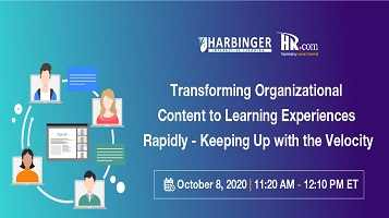 Transforming Organizational Content to Learning Experiences Rapidly – Keeping Up with the Velocity