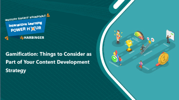 Gamification: Things to Consider as Part of Your Content Development Strategy Event