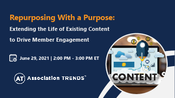 Repurposing With a Purpose: Extending the Life of Existing Content to Drive Member Engagement